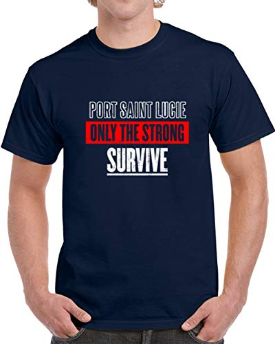 Port Saint Lucie The Strong Survive Custom USA City American Patriotic Unisex T-Shirt 2XL Navy -