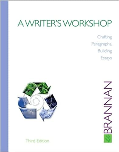 A Writer's Workshop (text only) 3rd (Third) edition by B. Brannan