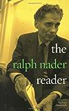The Ralph Nader Reader