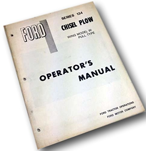 Ford Series 134 Chisel Plow Wing Model W Pull Type Operators Owners Manual ()