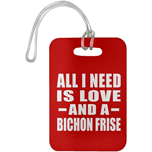 All I Need Is Love And A Bichon Frise - Luggage Tag Red/One Size, Travel Cruise Suitcase Bag-gage Tag (Luggage Bichon Leather Frise Tag)
