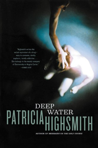 Deep Water by [Highsmith, Patricia]