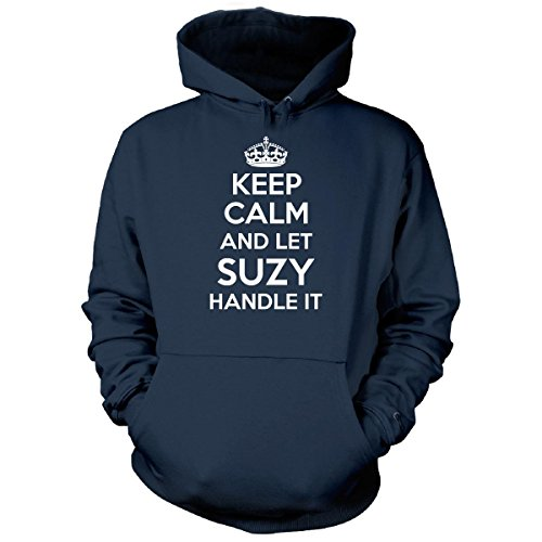 Nice Keep Calm And Let Suzy Handle It Cool Gift - Hoodie hot sale