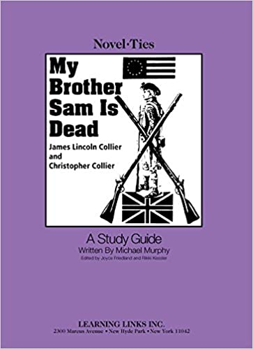 Book My Brother Sam Is Dead: Novel-Ties Study Guides