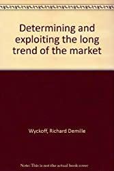 Determining and exploiting the long trend of the market