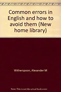 Hardcover Common errors in English and how to avoid them (New home library) Book