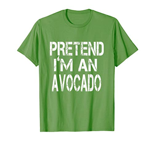 Pretend I'm An Avocado Lazy Halloween Costume Tshirt]()