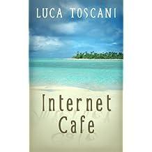 Internet Cafe (Italian Edition)
