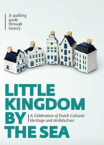 Little Kingdom by the Sea: Secrets of the KLM Houses Revealed