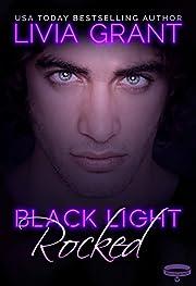Black Light: Rocked (Black Light Series Book 1)
