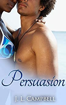 Persuasion (Sisters-in-Love Book 3) by [Campbell, J.L.]