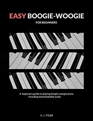 - Easy Boogie-Woogie: For Beginners