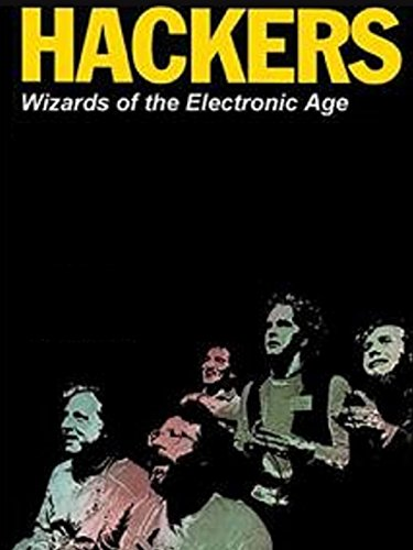 Hackers Wizards of the Electronic Age