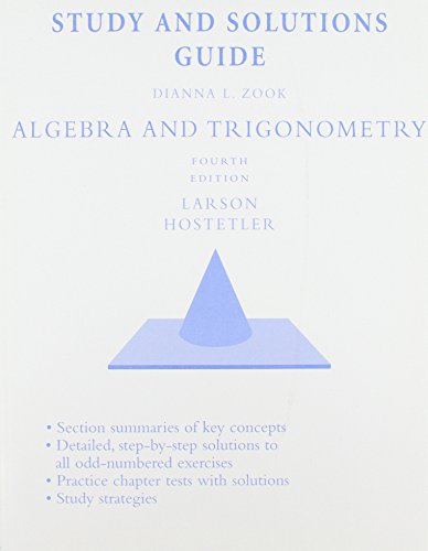 Study and Solutions Guide for Larson/Hostetler's Algebra and Trigonometry, 4th
