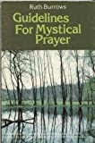Guidelines for Mystical Prayer, Burrows, Ruth, 0871931346
