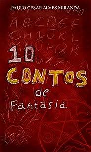 COLETÂNEA: 10 CONTOS DE FANTASIA