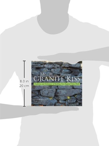 The Granite Kiss: Traditions and Techniques of Building New England Stone Walls by Countryman Press (Image #1)