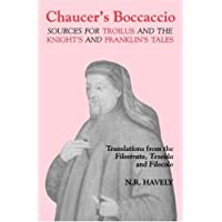 Chaucer's Boccaccio: Sources for Troilus and the Knight's and Franklin's Tales: 5
