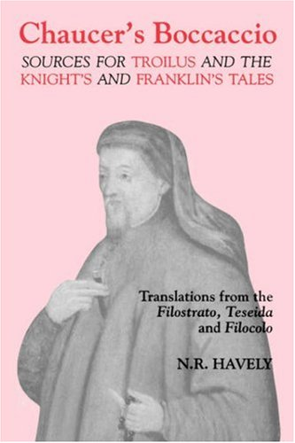 Chaucer's Boccaccio: Sources for Troilus and The Knight's and Franklin's Tales (Chaucer Studies) from Brand: BOYE6