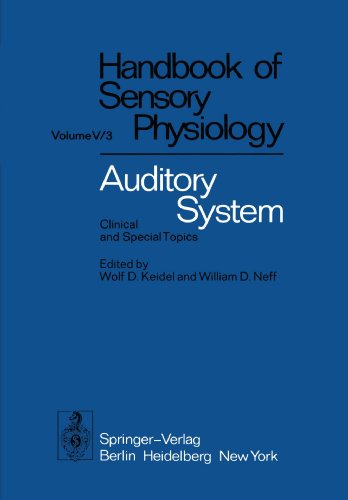 Auditory System: Clinical and Special Topics (Handbook of Sensory Physiology)