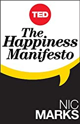 The Happiness Manifesto (Kindle Single) (TED Books)