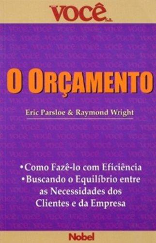 O Oramento - Coleo Voc S/A (Em Portuguese do Brasil)