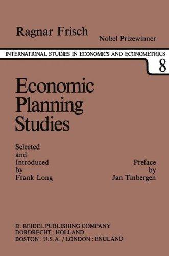 Economic Planning Studies: A Collection of Essays (International Studies in Economics and Econometrics)