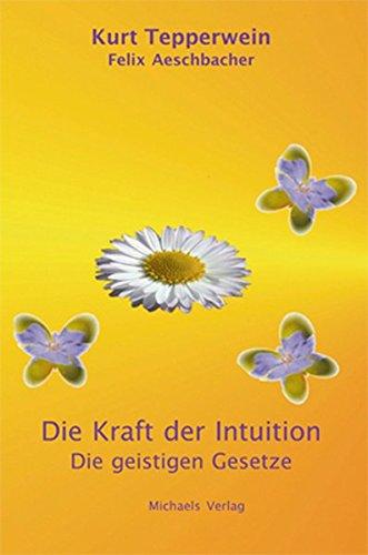 Die Kraft der Intuition PDF
