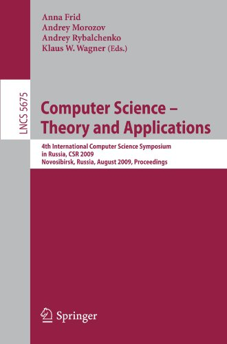 Computer Science - Theory and Applications: Fourth International Computer Science Symposium in Russia, CSR 2009, Novosib