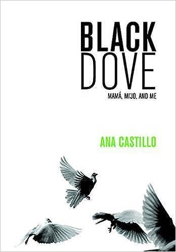 image of Black Dove: Mamá, Mi'jo, and Me