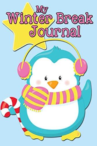 My Winter Break Journal: Penguin