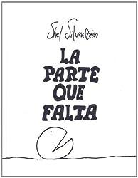 LA Parte Que Falta/the Missing Piece