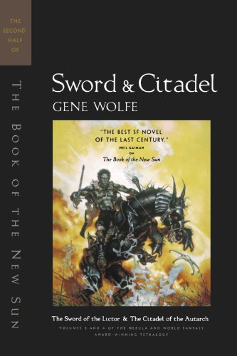 Book cover from Sword & Citadel: The Second Half of The Book of the New Sun by Gene Wolfe
