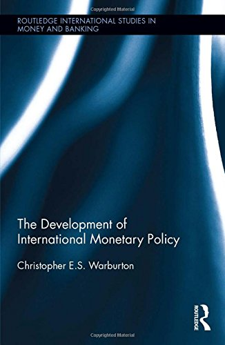 Price comparison product image The Development of International Monetary Policy (Routledge International Studies in Money and Banking)