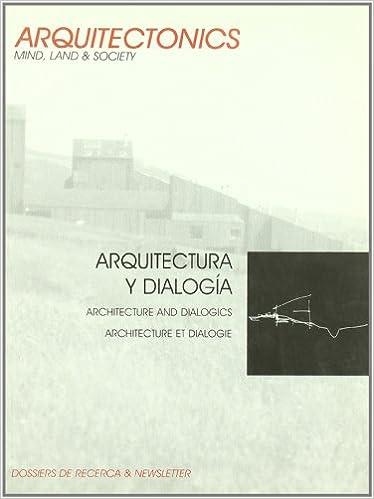 Arquitectura y dialogía (Arquitectònics newsletter): Amazon.es: Josep Muntañola Thornberg: Libros