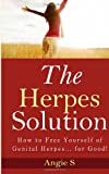 The Herpes Solution, Angie S, 1499539592