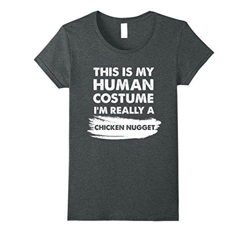 Womens This Is My Human Costume I'm Really a Chicken Nugget Shirt Medium Dark (Chicken Nugget Halloween Costumes)