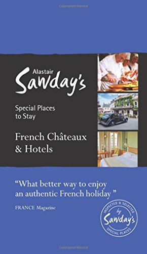 French Chateaux & Hotels (Special Places to Stay)