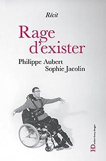 Rage d'exister, Aubert, Philippe