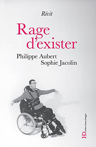 Rage d'exister (French Edition)