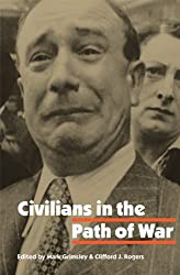 Civilians in the Path of War (Studies in War, Society, and the Militar)