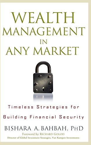 Download Wealth Management in Any Market: Timeless Strategies for Building Financial Security Pdf