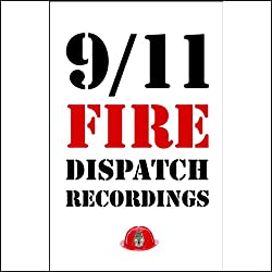 9/11 Fire Dispatch Recordings