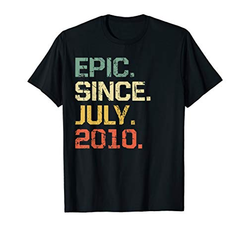 Epic Since July 2010 T-Shirt- 9 Years Old Shirt -