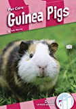 Guinea Pigs (Pet Care: Dash!, Level 1)