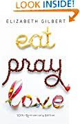 #6: Eat, Pray, Love: One Woman's Search for Everything Across Italy, India and Indonesia