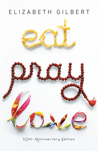 Eat, Pray, Love: Book