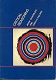 Critical Reasoning : Understanding and Criticizing Arguments and Theories, Cederblom, J. B. and Paulsen, David W., 0534009654