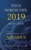 Your Horoscope 2019: Aquarius
