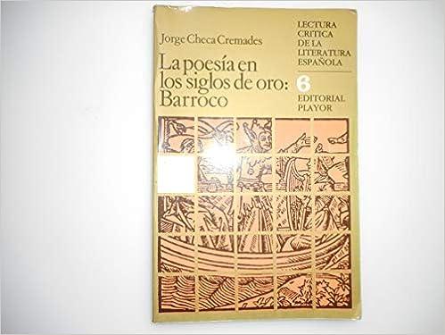 La poesía en los siglos de oro : barroco Lectura cr¸tica de la ...